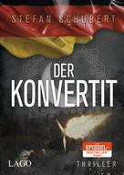 Stefan Schubert: Der Konvertit ★★★★