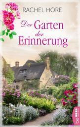 Der Garten der Erinnerung - Familiengeheimnis-Roman