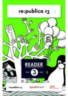 re:publica GmbH: re:publica Reader 2013 – Tag 3