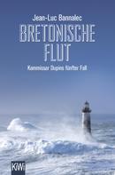 Jean-Luc Bannalec: Bretonische Flut ★★★★