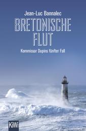 Bretonische Flut - Kommissar Dupins fünfter Fall