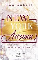 Ewa Aukett: New York – Arizona: Helle Stunden ★★★★