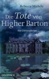 Die Tote von Higher Barton - Ein Cornwall Krimi mit Mabel Clarence