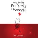 Matthew Inman: How to Be Perfectly Unhappy