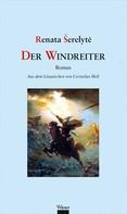 Renata Šerelytė: Der Windreiter