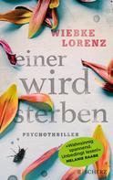 Wiebke Lorenz: Einer wird sterben ★★★★