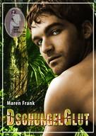 Maren Frank: Dschungelglut ★★★★