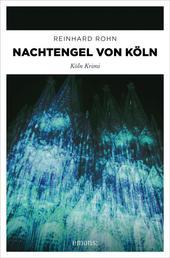 Nachtengel von Köln - Köln Krimi