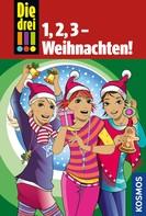 Henriette Wich: Die drei !!!, 1,2,3 - Weihnachten! (drei Ausrufezeichen)