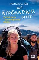 Franziska Bär: Ins Nirgendwo, bitte! ★★★★