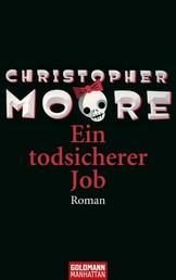 Ein todsicherer Job - Roman