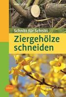 Helmut Pirc: Taschenatlas Ziergehölze schneiden ★★★★