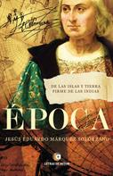 Jesús Eduardo Márquez Solórzano: Época