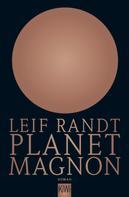 Leif Randt: Planet Magnon ★★★★