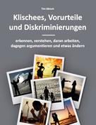 Tim Bärsch: Klischees, Vorurteile und Diskriminierungen