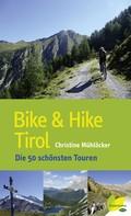 Christine Mühlöcker: Bike & Hike Tirol ★★
