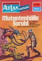 Peter Terrid: Atlan 245: Mutantenhölle Saruhl ★★★★★