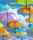 Sabine Sener: Welcher Farbtyp sind Sie? ★