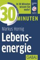 Markus Hornig: 30 Minuten Lebensenergie ★★★★