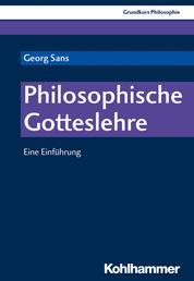 Philosophische Gotteslehre - Eine Einführung
