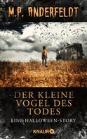 M. P. Anderfeldt: Der kleine Vogel des Todes ★★★★