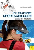 Katrin Barth: Ich trainiere Sportschießen ★