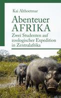 Kai Althoetmar: Abenteuer Afrika