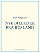 Ivan Turgenev: Nye Billeder fra Rusland