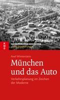 Axel Winterstein: München und das Auto