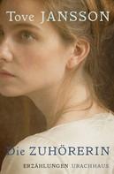 Tove Jansson: Die Zuhörerin