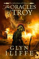 Glyn Iliffe: The Oracles of Troy