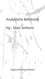 Analytische Belletristik - Essays und Gespräche