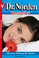 Patricia Vandenberg: Dr. Norden Bestseller 176 – Arztroman ★★★★★
