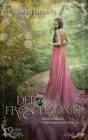 Carmen Liebing: Wenn es dunkel wird im Märchenwald ...: Der Froschkönig ★★★★