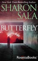 Sharon Sala: Butterfly