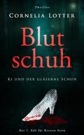 Cornelia Lotter: Blutschuh