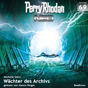Perry Rhodan Neo 69: Wächter des Archivs - Die Zukunft beginnt von vorn