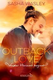 Outback Love. Wo der Horizont beginnt - Roman