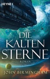 Die kalten Sterne - Roman