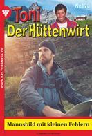Friederike von Buchner: Toni der Hüttenwirt 170 – Heimatroman