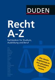 Duden Recht A - Z - Fachlexikon für Studium, Ausbildung und Beruf
