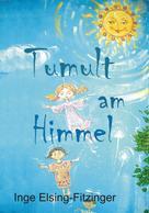 Inge Elsing-Fitzinger: Tumult am Himmel