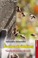 Johannes Schneider: Tauberfrühling ★★★★