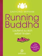Running Buddha - Laufend zu sich selbst finden