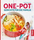 Steffi Sinzenich: One-Pot - Gerichte für die Familie ★★★