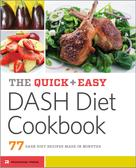 Rockridge Press: The Quick & Easy DASH Diet Cookbook