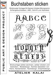 PADP-Script 001: Buchstaben sticken - Stickmuster Vorlagen für Namen, Initialen, Monogramm, Anfangsbuchstaben, ABC, Schrift und Alphabet
