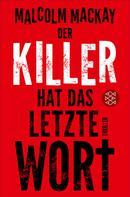Malcolm Mackay: Der Killer hat das letzte Wort ★★★★