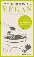Ruediger Dahlke: Immunbooster vegan