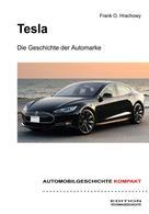 Frank O. Hrachowy: Tesla – Die Geschichte der Automarke ★★★★
